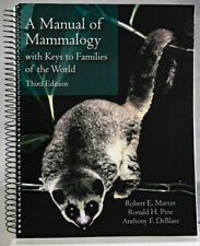 A Manual of Mammalogy: With Keys to Families of the World Spiral-Bound