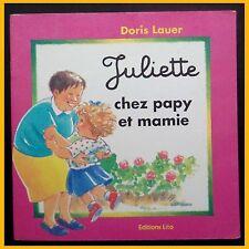 JULIETTE CHEZ PAPY ET MAMIE Doris Lauer 1993