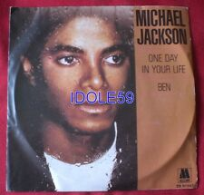 Michael Jackson, one day in your life / Ben, SP - 45 tours France