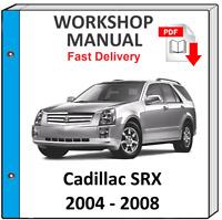 CADILLAC SRX 2004 2005 2006 2007 2008 SERVICE REPAIR MANUAL WORKSHOP