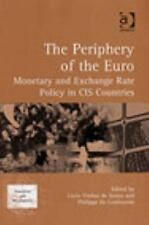 The Periphery of the Euro: Monetary and Exchange Rate Policy in CIS Countries (T
