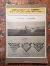 Mezzetti-Pugnaloni: Dell'architettura militare, epoca dei Sangallo, Ancona, 1984