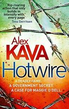 Hotwire (Maggie O'Dell) - New Book Kava, Alex