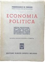 Economia politica - Ferdinando di Fenzio - Ulrico Hoepli - 1951