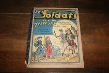 LES SOLDATS DE NOTRE HISTOIRE METROPOLE COLONIES 1900-1914 DESSIN SIGNÉ JEAN