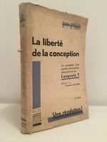La Liberté de la conception Docteur A.Marchal O.J.De Méro Librairie Médicis 1935