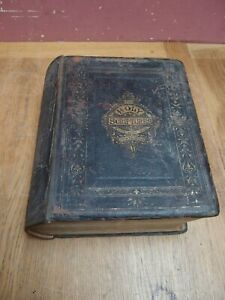 LARGE ANTIQUE VICTORIAN FAMILY BIBLE OLD & NEW TESTAMENT PROFUSELY ILLUSTRATED
