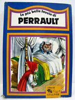 """Cartonato """"Le più belle favole di Perrault"""" 3a ed. 1985 I Libri di Gulliver BUON"""
