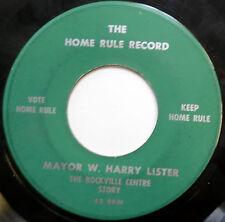 MAYOR W. HARRY LISTER 45 The Rockville Centre Story SPOKEN WORD Home Rule c1681