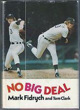 """No Big Deal"" 1977 Tom Clark baseball bio Mark ""The Bird"" Fidrych Detroit Tigers"
