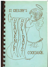 DEERFIELD IL VINTAGE *ST GREGORY'S EPISCOPAL CHURCH COOK BOOK *HEAVENLY HOLIDAYS