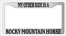 Chrome License Plate Frame My Other Ride Is A Rocky Mountain Horse 548