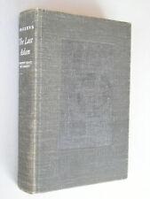 THE LAST ADAM by James Gould Cozzens 1933 HC 1st Ed.