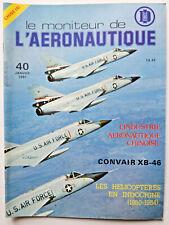 REVUE 1981 MONITEUR DE L'AERONAUTIQUE N°42 CONVAIR XB-46 - HELICOPTÈRE INDOCHINE