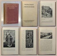 Meier-Graefe Spanische Reise 1910 Reisebeschreibung Spanien selten rara xz