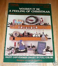 Wooden It Be A Feeling Of Christmas~Leisure Arts~Patterns~Book 4~#1096~Free Ship