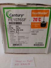CENTURY FE1076SF Condenser Fan Motor,3/4 HP,1075 rpm 208-230 volt 5.1 amp NIB