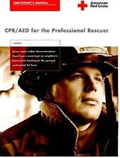 CPR/AED for the Professional Rescuer: Participant's Manual, American Red Cross,