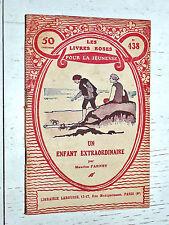 LIVRES ROSES LAROUSSE EO 1928 N°438 UN ENFANT EXTRAORDINAIRE RENE REAUMUR