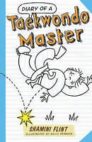 Diary of a Taekwondo Master by Flint, Shamini, NEW Book, FREE & Fast Delivery, (