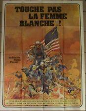 TOUCHE PAS A LA FEMME BLANCHE affiche film 120x160 cm GIR 1973