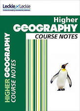 Course Notes: CfE Higher Geography Course Notes by Fiona Williamson, Leckie &...