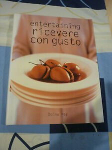 ENTERTAINING RICEVERE CON GUSTO DONNA HAY KONEMANN