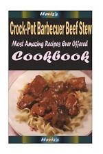 Crock-Pot Barbecuer Beef Stew: Delicious and Healthy Recipes You Can Quickly...