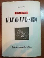 L'ultimo avversario -Richard Hillary - Mondadori - 1946 - M