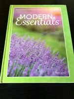 Modern Essentials The Complete Guide to the Therapeutic Use of Essential Oils