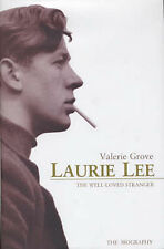 LK NEW Valerie Grove LAURIE LEE: THE WELL-LOVED STRANGER 1st Ed Hardcover