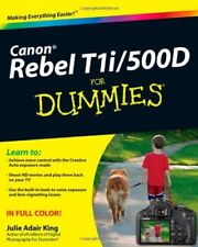 Canon EOS Rebel T1i/500D for Dummies-Julie Adair King
