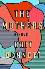 The Mothers: A Novel, Brit Bennett, New Book