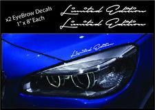 2 - Limited Edition Eyebrow Decal Racing Sport BMW DODGE FORD Car Truck Sticker