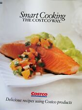 """Smart Cooking The Costco Way First Edition (2010) paperback 8"""" x 10"""""""