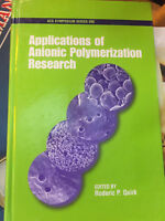 APPLICATIONS OF ANIONIC POLYMERIZATION RESEARCH (ACS SYMPOSIUM - Hardcover NEW !