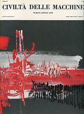 CIVILTÀ DELLE MACCHINE n° 2 MARZO - APRILE 1958