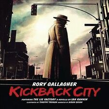"""RORY GALLAGHER - KICKBACK CITY - 3CD FEAT. """"THE LIE FACTORY"""" BY IAN RANKIN"""