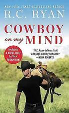 Cowboy on My Mind : Includes a Bonus Novella by R. C. Ryan