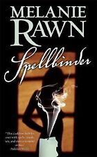 SPELLBINDER by Melanie Rawn Book #1 ~ Combine Ship 25¢ ea ad pb URBAN FANTASY