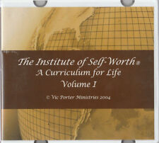 The Institute of Self-Worth : A Curriculum VOL 1 for Life by Vic M. Porter 2004