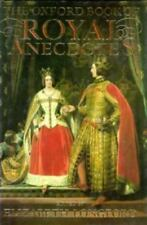 The Oxford Book of Royal Anecdotes-ExLibrary