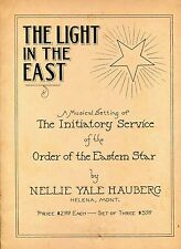 THE LIGHT IN THE EAST - INITIATORY SERVICE - ORDER OF THE EASTERN STAR - HAUBERG