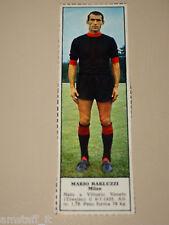 *+ MARIO BARLUZZI MILAN=FIGURINA=1966/67=ALBUM FIGURINE CALCIATORI TEMPO