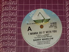 "BARRY MANILOW *RARE 7"" 45 ' I WANNA DO IT WITH YOU ' 1982 EXC"