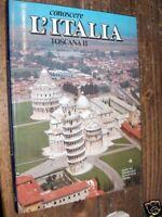 CONOSCERE L'ITALIA TOSCANA II - DE AGOSTINI 1979 fo ^