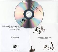 SOUNDWALK COLLECTIVE & JESSE PARIS SMITH Killer Road UK 1-track promo test CD