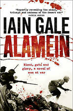 New, Alamein: The turning point of World War Two, Iain Gale, Book