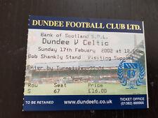 Sammler Used Ticket / Entrada Dundee FC v Celtic Glasgow FC 17-02-2002