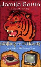 Walking on My Hands, Out of India the Teenage Years, New, Jamila Gavin Book